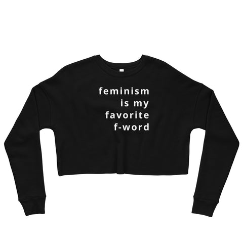 Feminism is My Favorite F-Word Crop Sweatshirt
