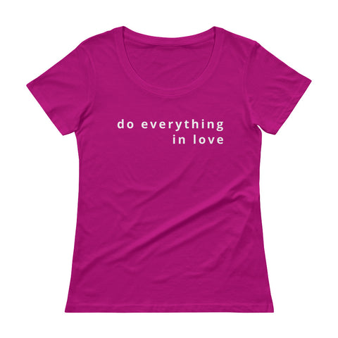 1 Corinthians 16:14 Ladies' Scoopneck T-Shirt