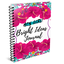 Load image into Gallery viewer, Hey Girl! Bright Ideas Journal in Peony (Digital)