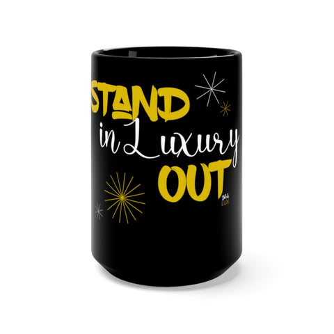 Stand Out in Luxury Mug,Accessories- BLACKLUX