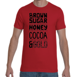 Brown Sugar T-shirt,Apparel- BLACKLUX