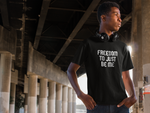 FREEDOM TO JUST BE ME T-Shirt,Apparel- BLACKLUX
