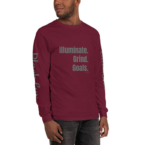 Illuminate. Grind. Goals. Long Sleeve Shirt,Apparel- BLACKLUX