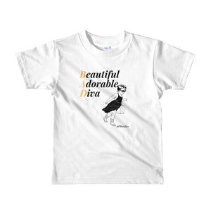 B.A.D. Beautiful Adorable Diva Toddler T-Shirt,Apparel- BLACKLUX