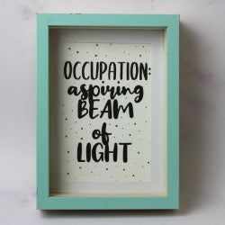 'Occupation: Aspiring beam of light' card/mini print