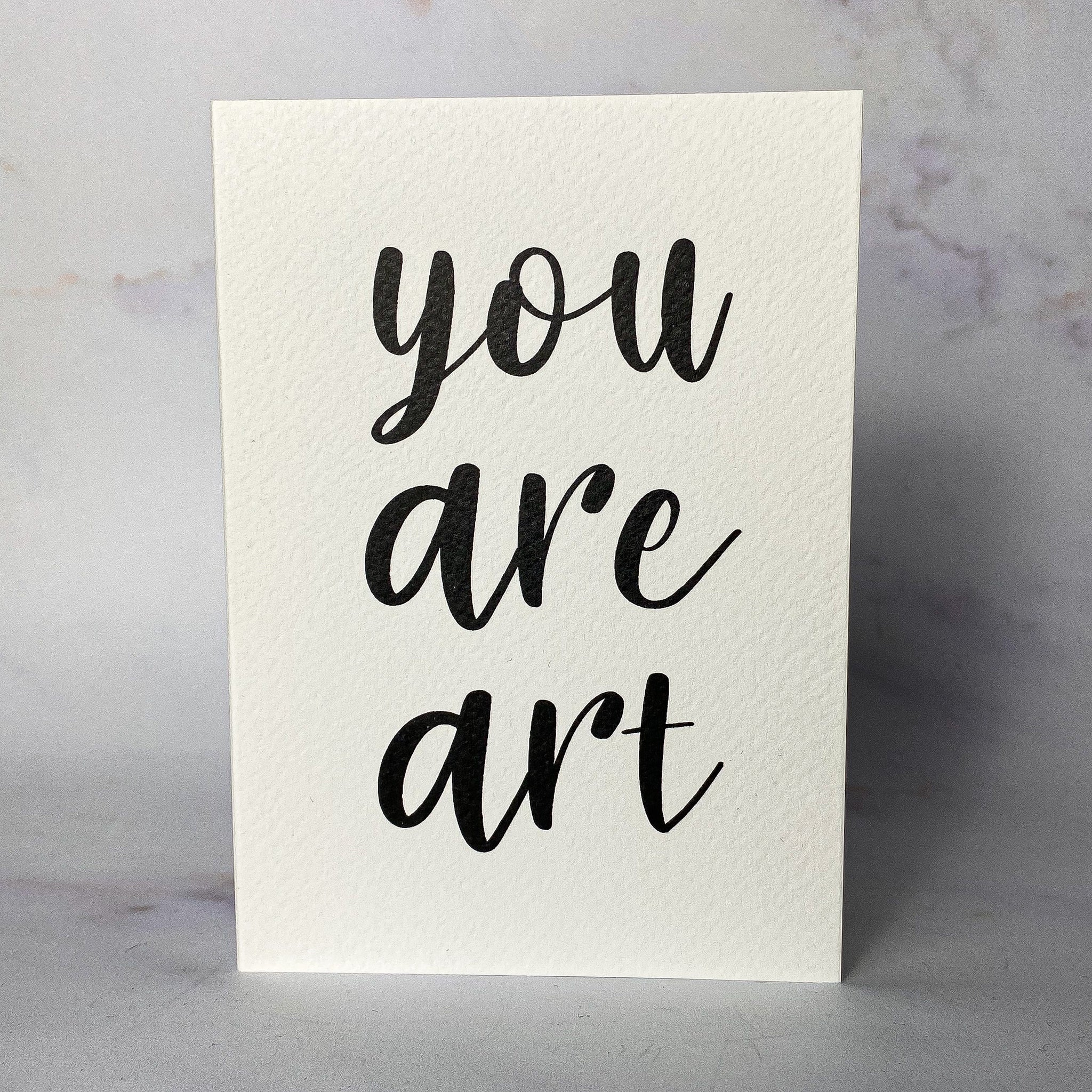 You are art Card