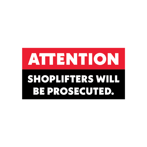 """Attention Shoplifters"" Door Vinyl"