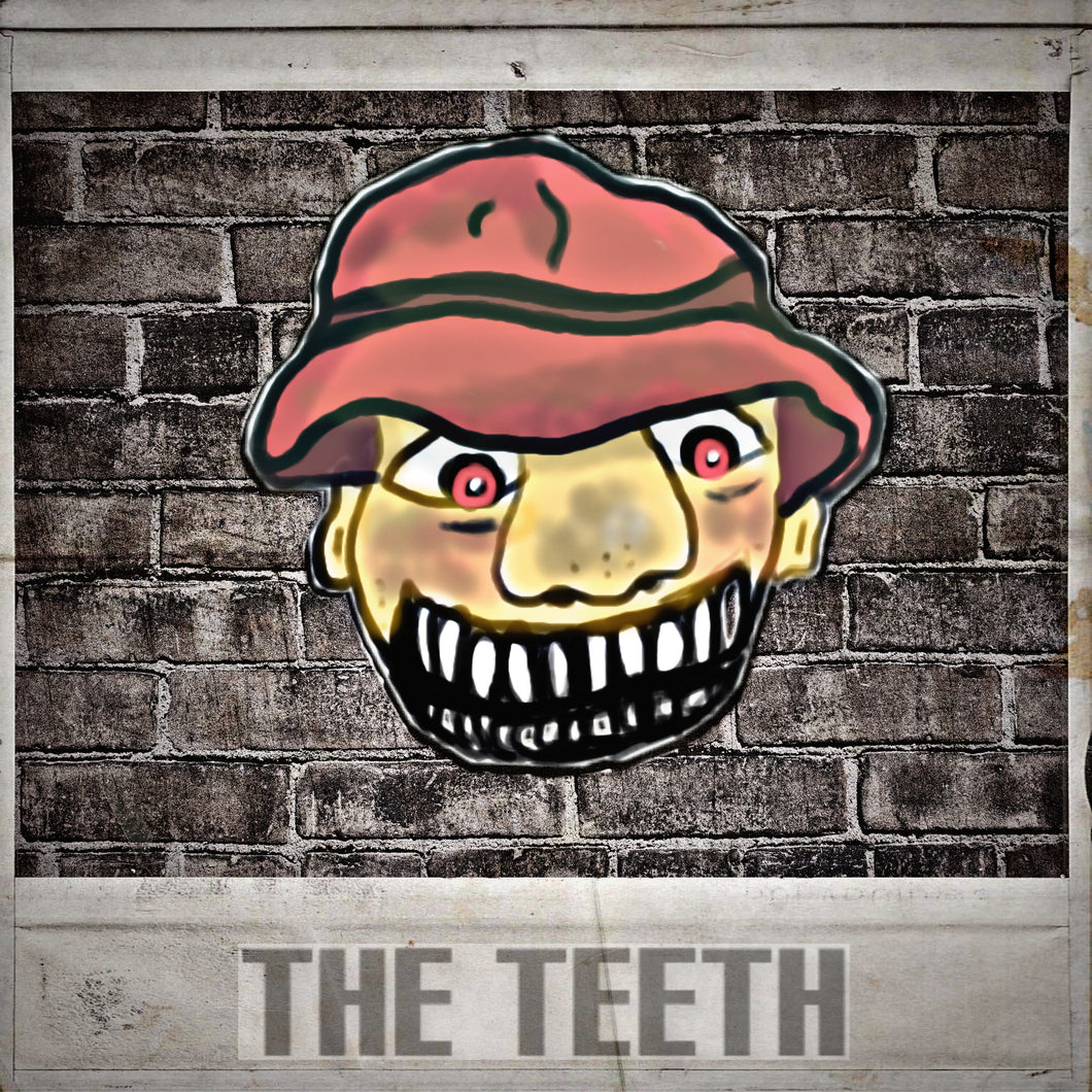 THE TEETH: