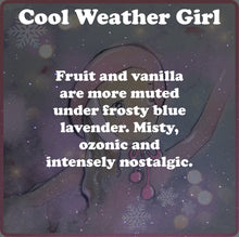Load image into Gallery viewer, Cool Weather Girl