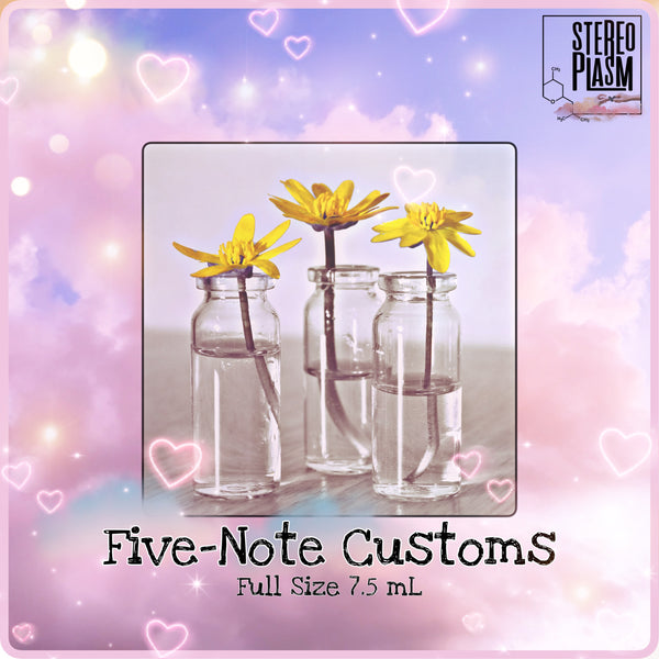 Five-Note Full Custom Fragrance (7.5 mL)