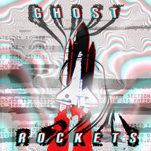Load image into Gallery viewer, The Ghost Rockets