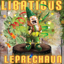 Load image into Gallery viewer, Libatious Leprechaun
