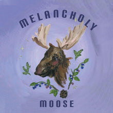 Load image into Gallery viewer, Melancholy Moose
