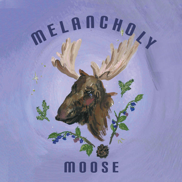 Melancholy Moose
