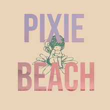 Load image into Gallery viewer, Pixie Beach
