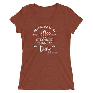Please Make My Coffee Stronger T-shirt