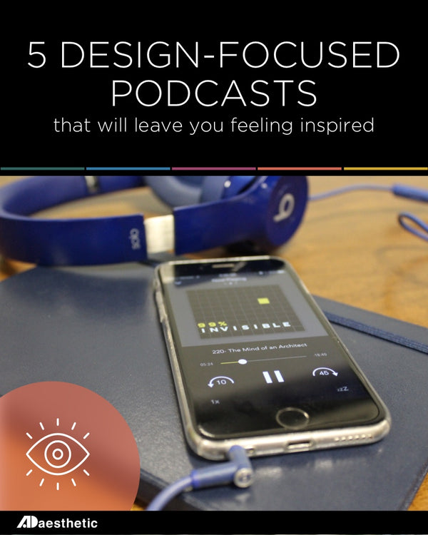 Design-focused podcasts that will leave you feeling inspired