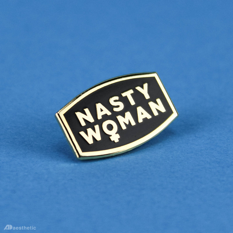 Nasty Woman Enamel Lapel Pin - Black