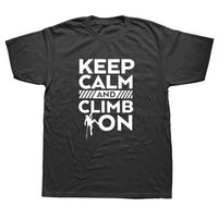 Keep Calm And Climb Tee