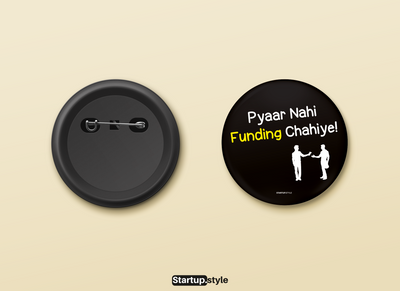 """Pyaar Nahin Funding Chahiye"" Badge"