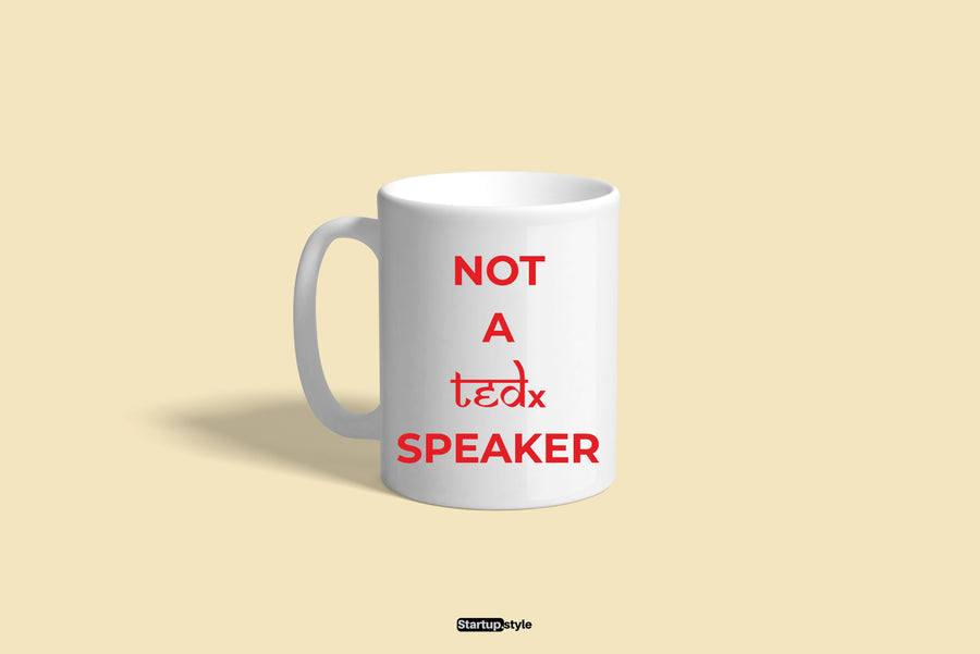 Not A TEDx Speaker Mug (White)