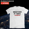 Whatever It Takes – Aventure Startup T-shirt