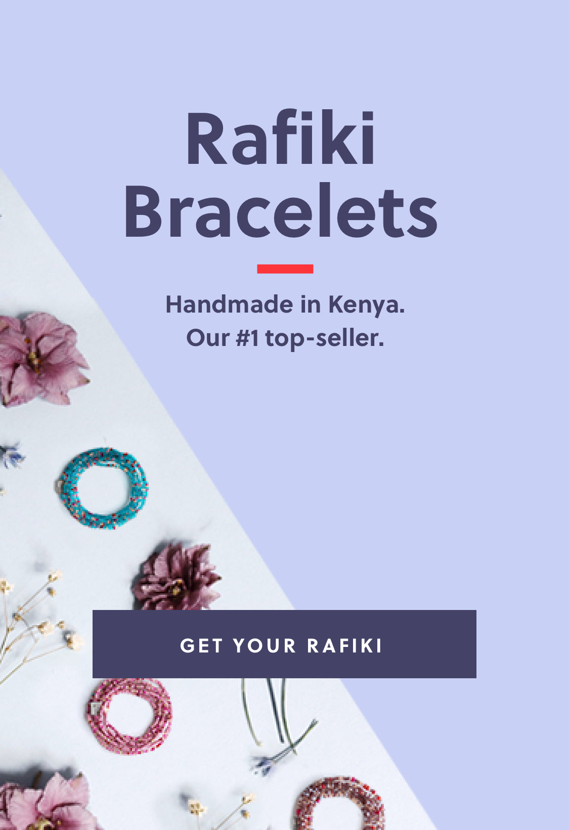 Shop Rafiki Bracelets | Handmade in Kenya Our #1 top-seller.