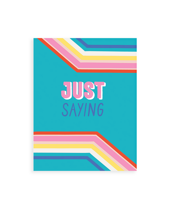 Occasion Card – Just Saying