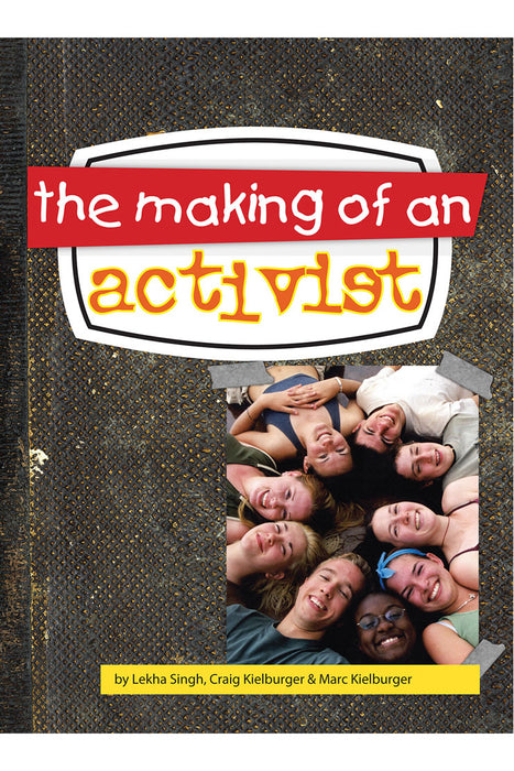 The Making of an Activist book