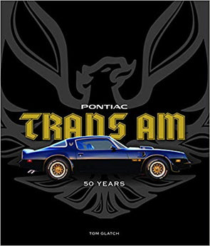 Pontiac Trans Am: 50 Years | Hardcover