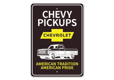 Chevrolet Chevy Pickups American Tradition Pride - Aluminum Sign