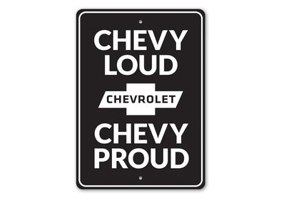 Chevy Loud Chevy Proud - Aluminum Sign