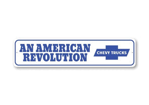 Chevy Trucks American Revolution - Aluminum Street Sign