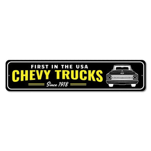 Chevrolet First In The USA Chevy Trucks - Aluminum Street Sign