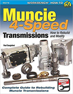Muncie 4-Speed Transmissions: How to Rebuild & Modify | Softcover Book
