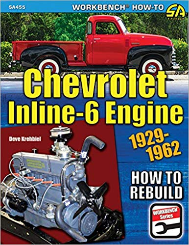 Chevrolet Inline-6 Engine: How to Rebuild - Paperback Book