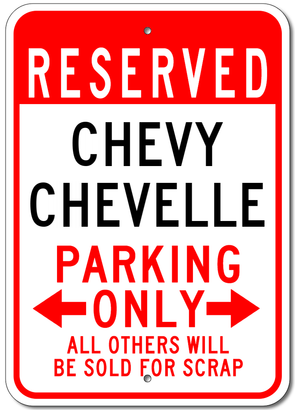 Chevy Chevelle Reserved Parking Only - Aluminum Sign