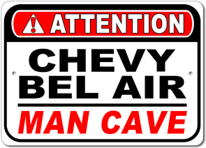 Bel Air Attention: Man Cave - Aluminum Sign