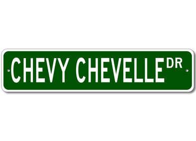 Chevy Chevelle Dr | Aluminum Sign