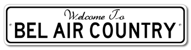 Bel Air - Welcome to Country | Aluminum Sign