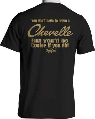 Cooler Chevelle-Chill T-Shirt