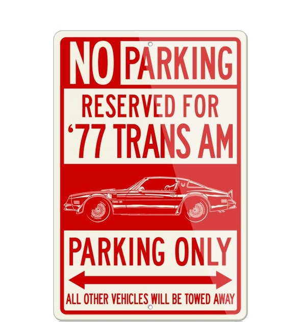 1977 Pontiac Trans Am Coupe Reserved Parking Only Sign