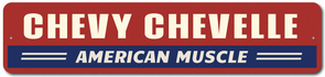 Chevy Chevelle - American Muscle | Aluminum Sign