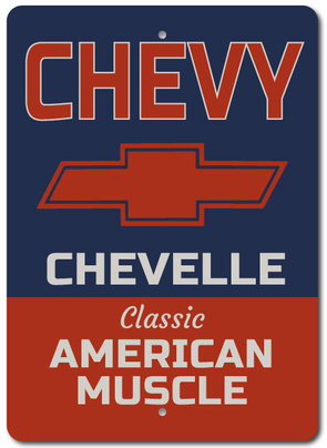 Chevy Chevelle Classic American Muscle - Aluminum Sign