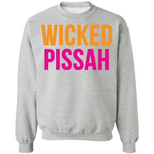 Wicked Pissah Crewneck Sweatshirt