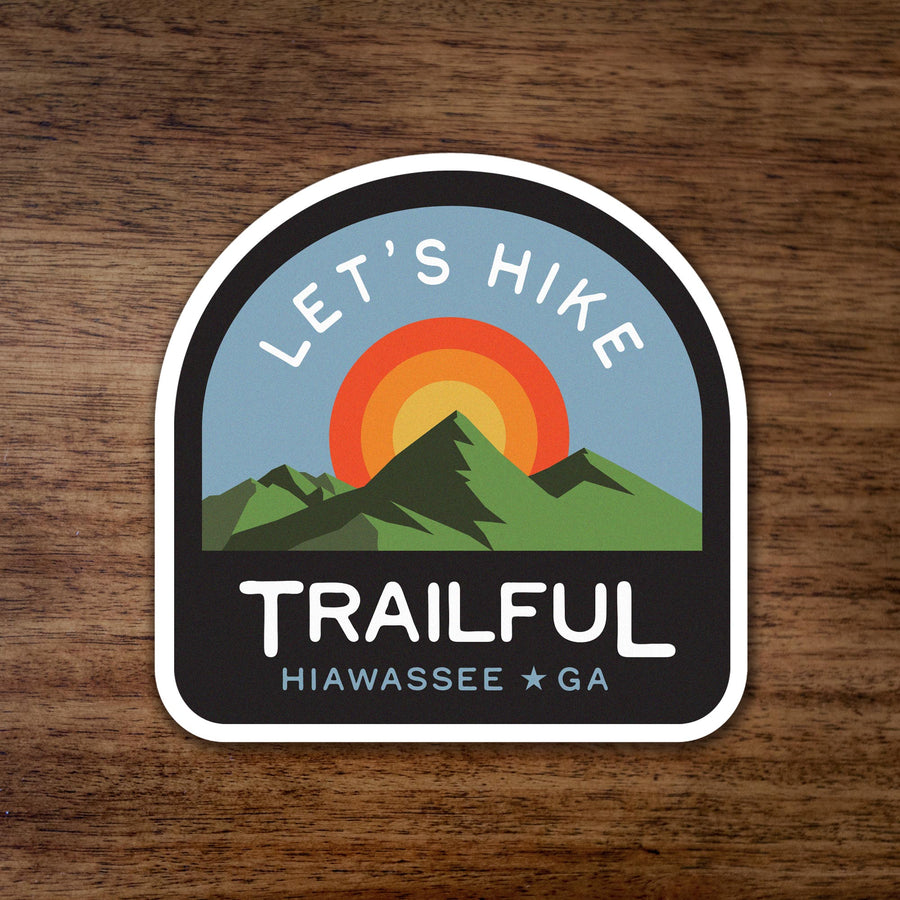 Trailful Let's Hike Sunrise Sticker