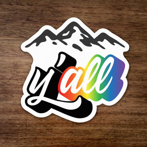 Y'all Rainbow Mountain Sticker