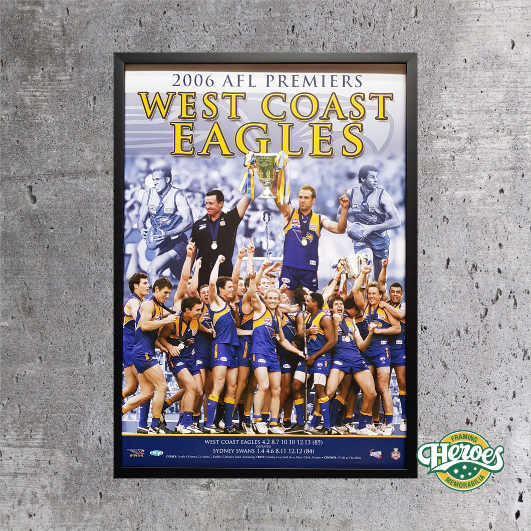 2006 AFL Premiers - West Coast Eagles - Heroes Framing & Memorabilia
