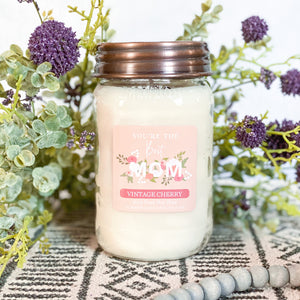 *YOURE THE BEST MOM 16oz Mason Jar Soy Candles