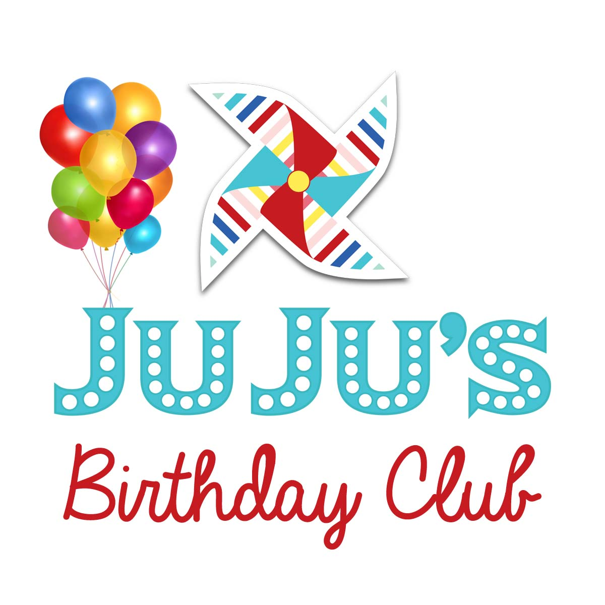 Sign your child up for JuJu's Birthday Club!